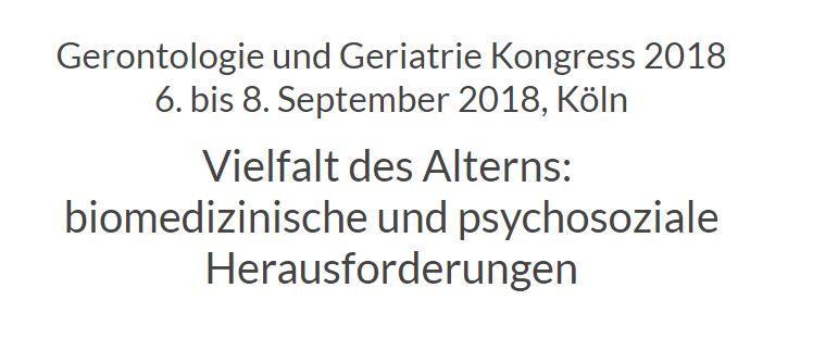 Gerontologie und Geriatrie Kongress 2018 6. bis 8. September 2018, Köln